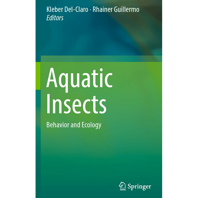 Aquatic Insects: Behavior and Ecology