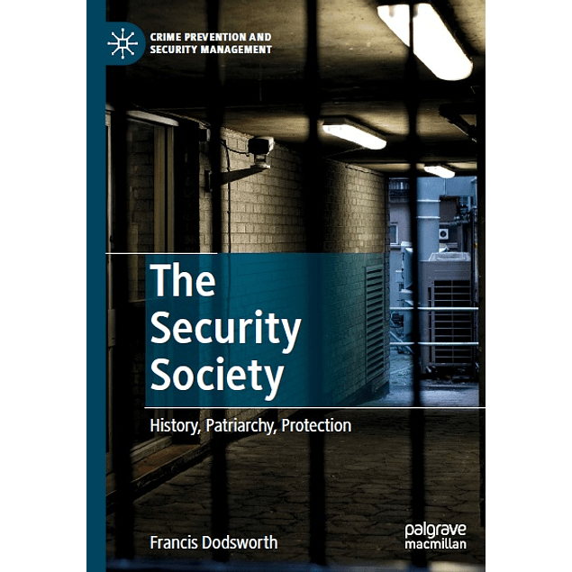 The Security Society: History, Patriarchy, Protection
