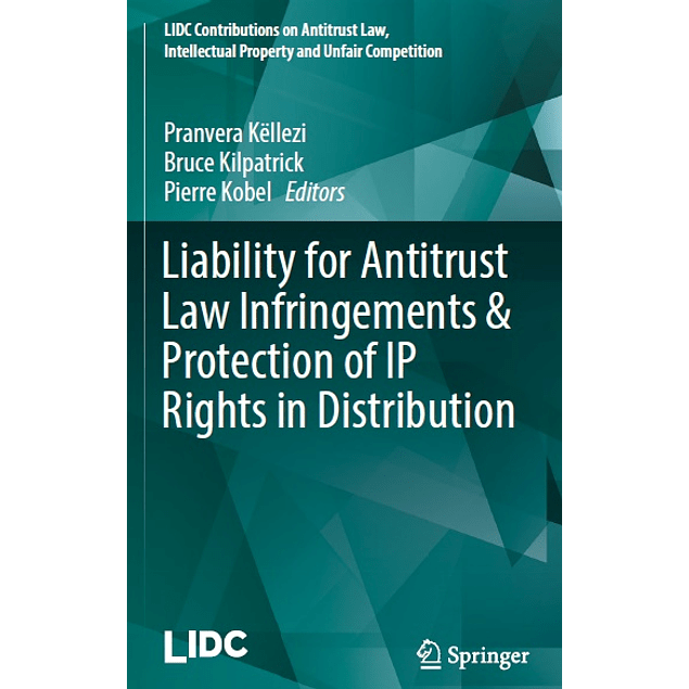 Liability for Antitrust Law Infringements & Protection of IP Rights in Distribution