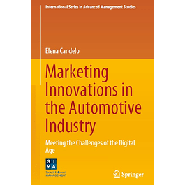 Marketing Innovations in the Automotive Industry: Meeting the Challenges of the Digital Age