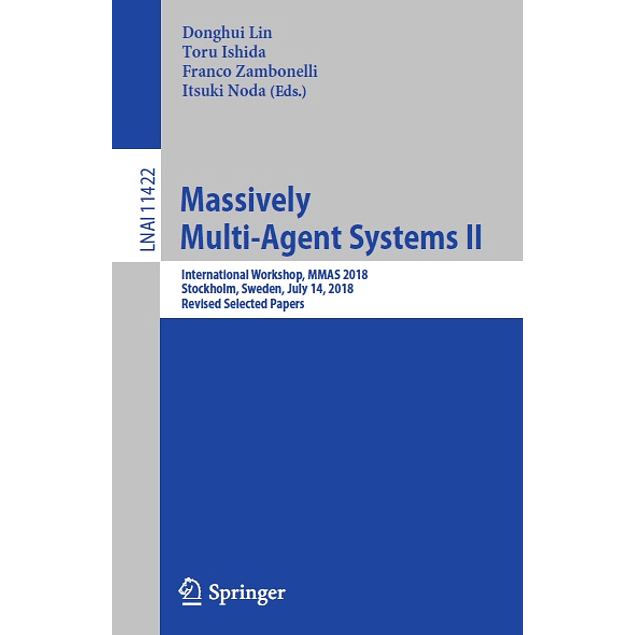 Massively Multi-Agent Systems II