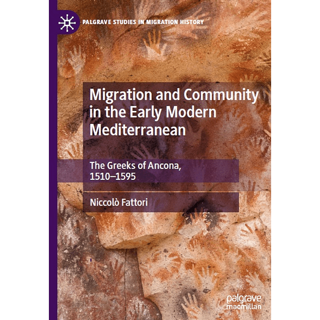Migration and Community in the Early Modern Mediterranean