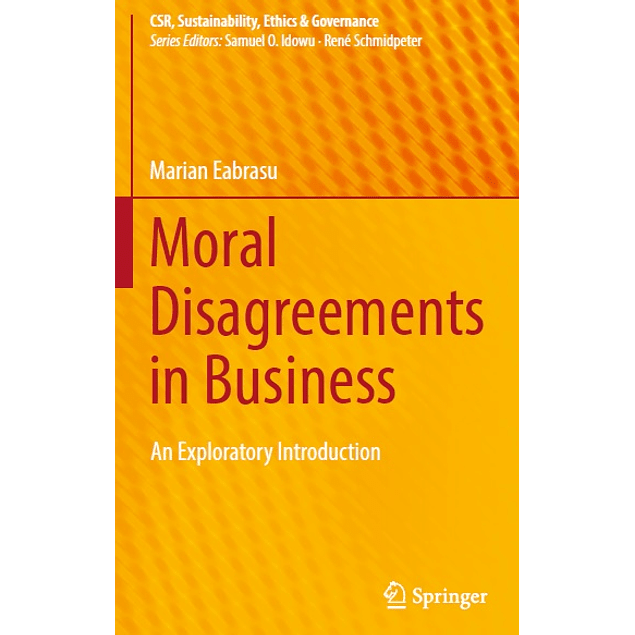 Moral Disagreements in Business: An Exploratory Introduction