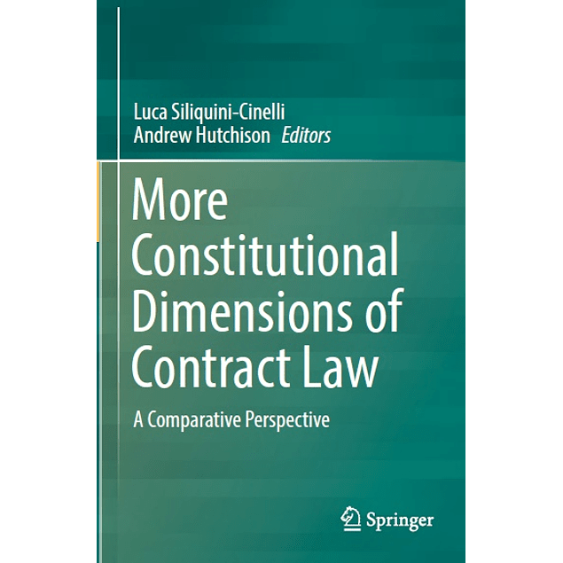 More Constitutional Dimensions of Contract Law: A Comparative Perspective