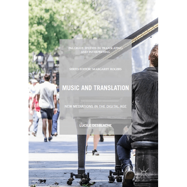 Music and Translation: New Mediations in the Digital Age