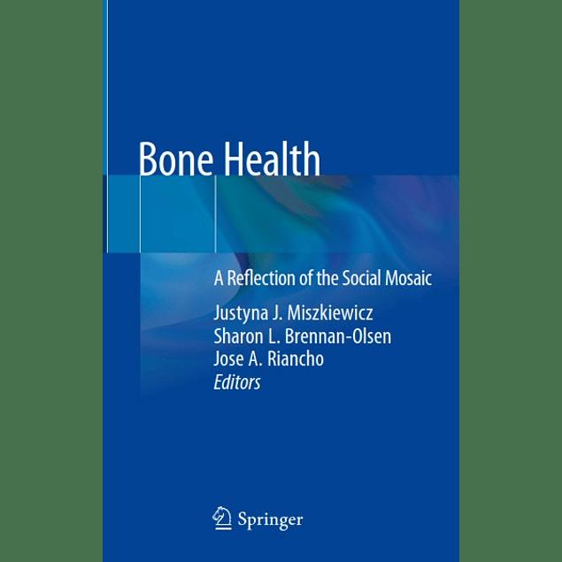 Bone Health: A Reflection of the Social Mosaic