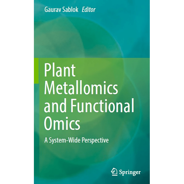 Plant Metallomics and Functional Omics: A System-Wide Perspective