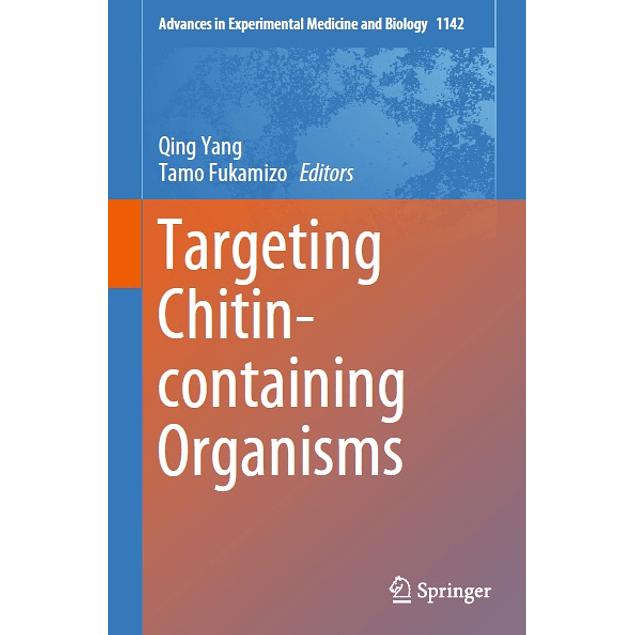 Targeting Chitin-containing Organisms