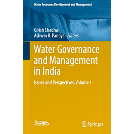 Water Governance and Management in India: Issues and Perspectives, Volume 1