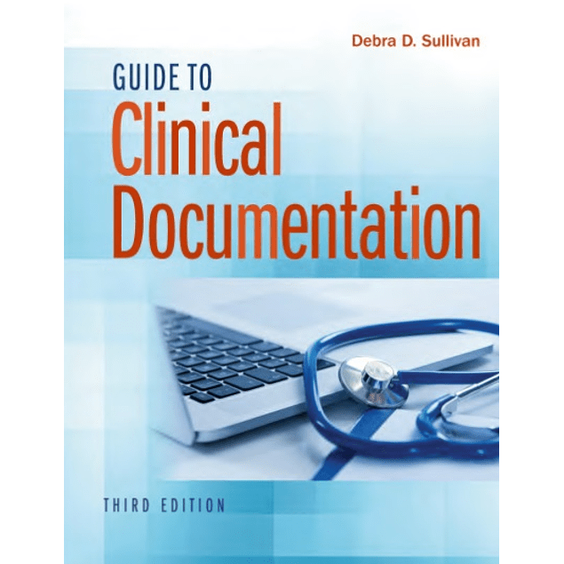 Guide to Clinical Documentation