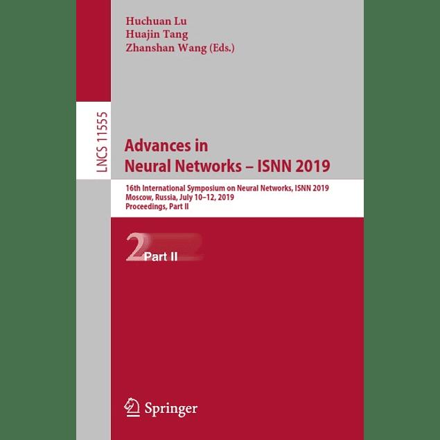 Advances in Neural Networks – ISNN 2019