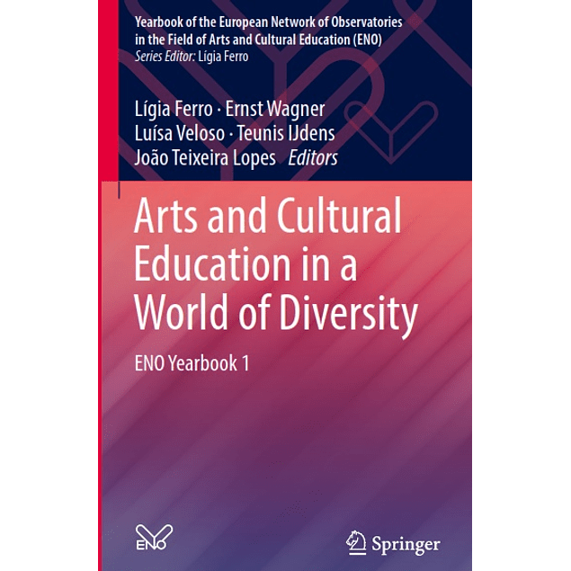 Arts and Cultural Education in a World of Diversity: ENO Yearbook 1