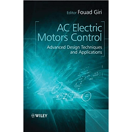 AC Electric Motors Control: Advanced Design Techniques and Applications