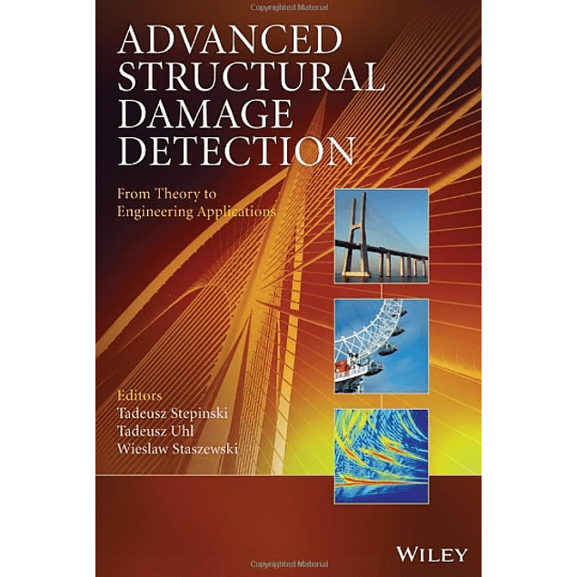 Advanced Structural Damage Detection: From Theory to Engineering Applications