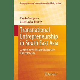 Transnational Entrepreneurship in South East Asia: Japanese Self-Initiated Expatriate Entrepreneurs