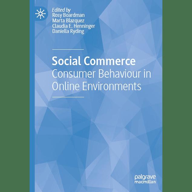 Social Commerce: Consumer Behaviour in Online Environments