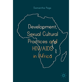Development, Sexual Cultural Practices and HIV/AIDS in Africa