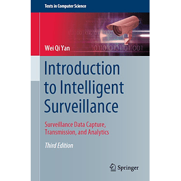 Introduction to Intelligent Surveillance: Surveillance Data Capture, Transmission, and Analytics