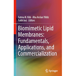 Biomimetic Lipid Membranes: Fundamentals, Applications, and Commercialization