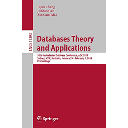 Databases Theory and Applications: 30th Australasian Database Conference, ADC 2019, Sydney, NSW, Australia, January 29 – February 1, 2019, Proceedings