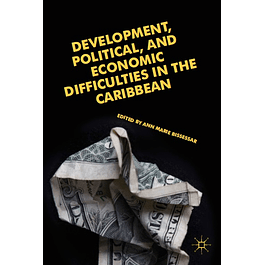 Development, Political, and Economic Difficulties in the Caribbean