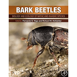 Bark Beetles: Biology and Ecology of Native and Invasive Species