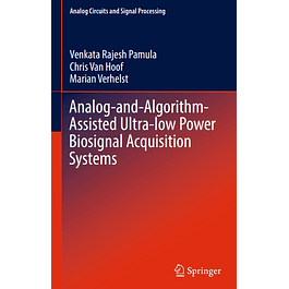 Analog-and-Algorithm-Assisted Ultra-low Power Biosignal Acquisition Systems