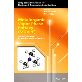 Metalorganic Vapor Phase Epitaxy (MOVPE): Growth, Materials Properties, and Applications