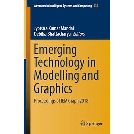 Emerging Technology in Modelling and Graphics: Proceedings of IEM Graph 2018