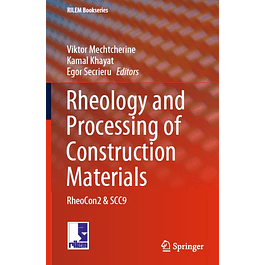 Rheology and Processing of Construction Materials: RheoCon2 & SCC9