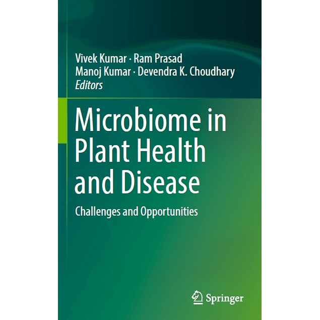 Microbiome in Plant Health and Disease: Challenges and Opportunities