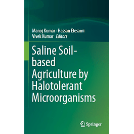 Saline Soil-based Agriculture by Halotolerant Microorganisms
