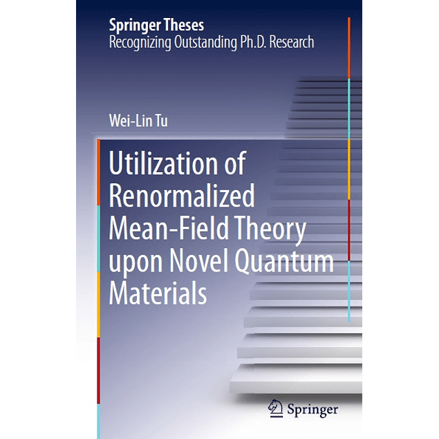 Utilization of Renormalized Mean-Field Theory upon Novel Quantum Materials