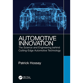 Automotive Innovation: The Science and Engineering behind Cutting-Edge Automotive Technology