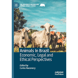 Animals In Brazil: Economic, Legal and Ethical Perspectives