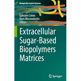 Extracellular Sugar-Based Biopolymers Matrices