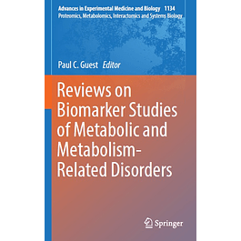 Reviews on Biomarker Studies of Metabolic and Metabolism-Related Disorders