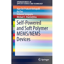 Self-Powered and Soft Polymer MEMS/NEMS Devices