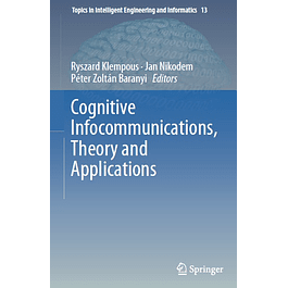Cognitive Infocommunications, Theory and Applications