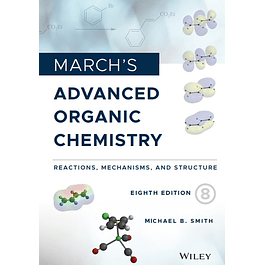 March's Advanced Organic Chemistry: Reactions, Mechanisms, and Structure