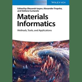 Materials Informatics: Methods, Tools, and Applications