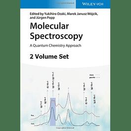 Molecular Spectroscopy, 2 Volume Set: A Quantum Chemistry Approach