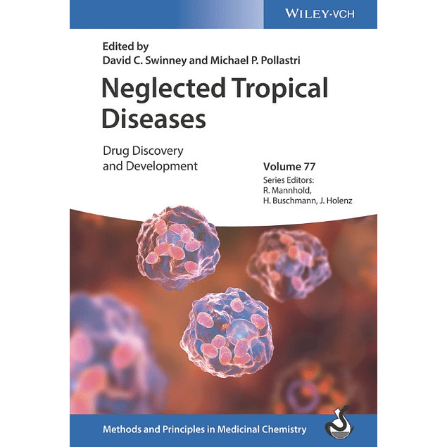 Neglected Tropical Diseases: Drug Discovery and Development