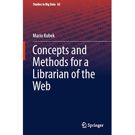 Concepts and Methods for a Librarian of the Web