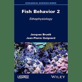 Fish Behavior 2: Ethophysiology