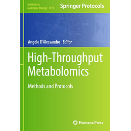 High-Throughput Metabolomics: Methods and Protocols