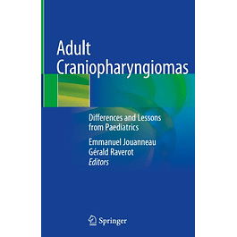 Adult Craniopharyngiomas: Differences and Lessons from Paediatrics