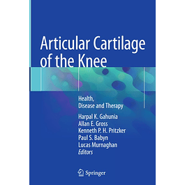 Articular Cartilage of the Knee: Health, Disease and Therapy