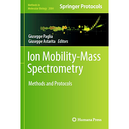 Ion Mobility-Mass Spectrometry: Methods and Protocols