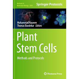 Plant Stem Cells: Methods and Protocols